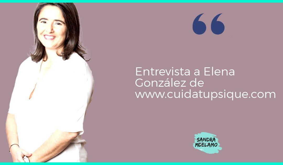 Entrevista a Elena González: Cómo utilizar el marketing Online puede ayudarte con tu consulta